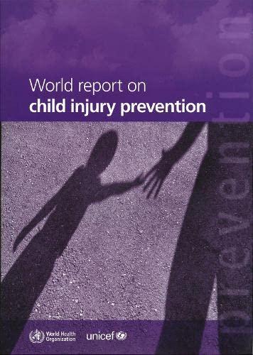 World Report on Child Injury Prevention: Peden, M., Oyebite,