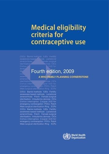 Medical Eligibility Criteria for Contraceptive Use: Division of Family
