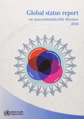 9789241564229: Global Status Report on Noncommunicable Diseases 2010