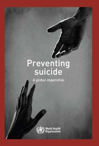 9789241564779: Preventing Suicide: A Global Imperative