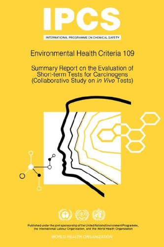 IPCS. Environmental Health Criteria 109 : Summary Report on the Evaluation of Short-term Tests fo...