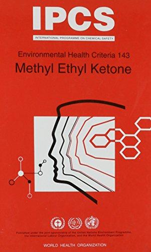 Methyl Ethyl Ketone (Environmental Health Criteria Series;