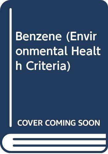 Benzene (Environmental Health Criteria): World Health Organization(WHO)