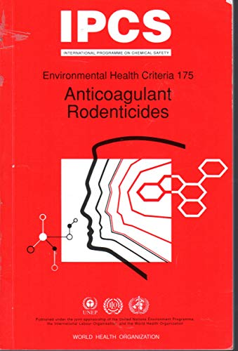 9789241571753: Anticoagulant Rodenticides (Environmental Health Criteria Series)