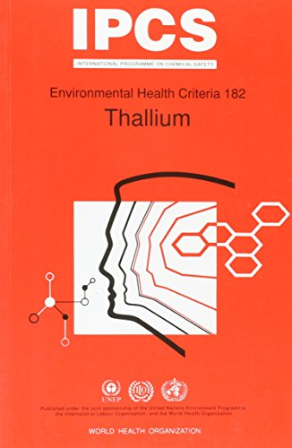 IPCS. Environmental Health Criteria 182 : Thallium