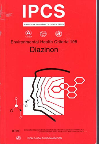 9789241571982: Diazinon: 198 (Environmental Health Criteria)