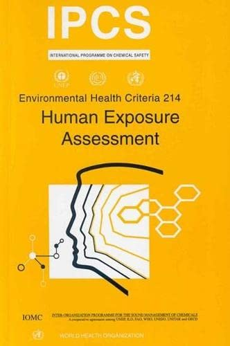Environmental Health Criteria 214. Human Exposure Assessment