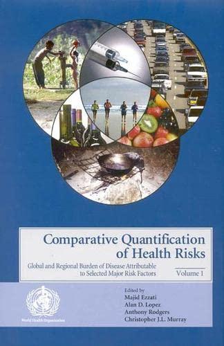 Comparative Quantification of Health Risks: Global and: M. Ezzati, A.D.
