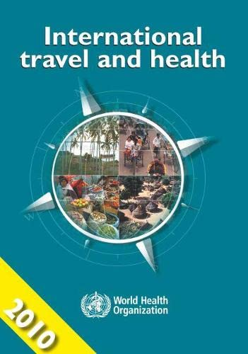 International Travel and Health: Situation as on 1 January 2010