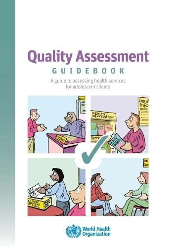 Quality Assessment Guidebook: A Guide to Assessing: World Health Organization