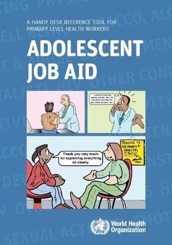 9789241599962: Adolescent Job Aid: A Handy Desk Reference Tool for Primary Level Health Workers (Documents for Sale)