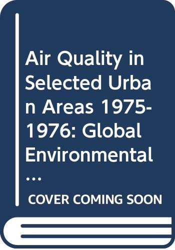 Air Quality in Selected Urban Areas 1975-1976: World Health Organisation