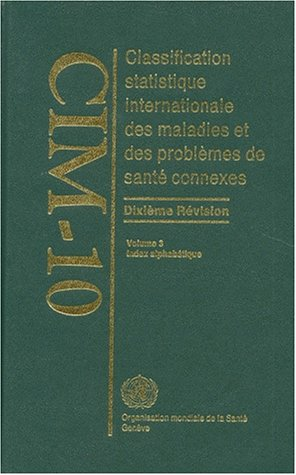 9789242544213: Who Icd 10cim 10 Vol 3 French