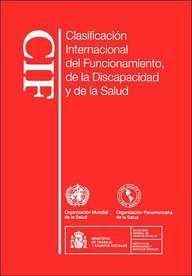 9789243545424: Clasificación internacional del funcionamiento, de la discapacidad y de la salud (Spanish Edition)