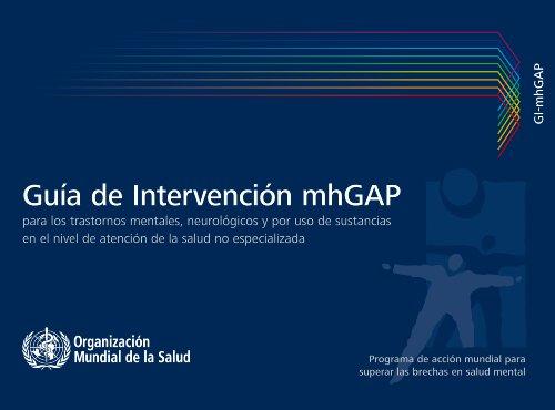 9789243548067: Guía de intervención mhGAP para los trastornos mentales, neurológicos y por uso de sustancias en el nivel de atención de la salud no especializada (Spanish Edition)