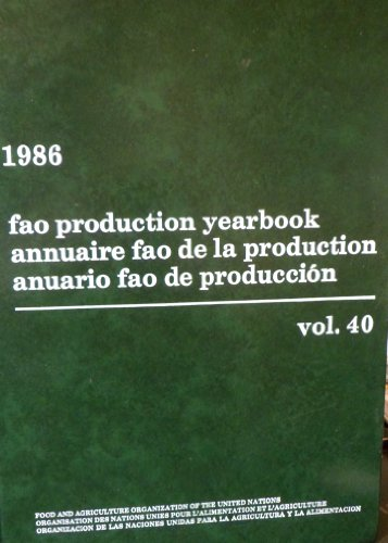 Production Yearbook: Food and Agriculture