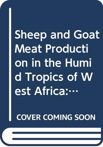 Sheep and Goat Meat Production in the: Food and Agricultural