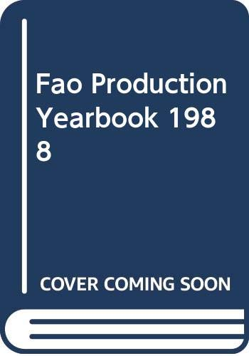 Fao Production Yearbook 1988: Food and Agriculture