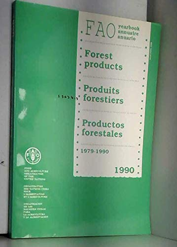 Fao Yearbook: Forest Products 1979-1990 (Yearbook of: Fao