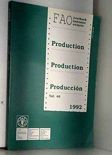 Fao Production Yearbook 1992: Food and Agriculture