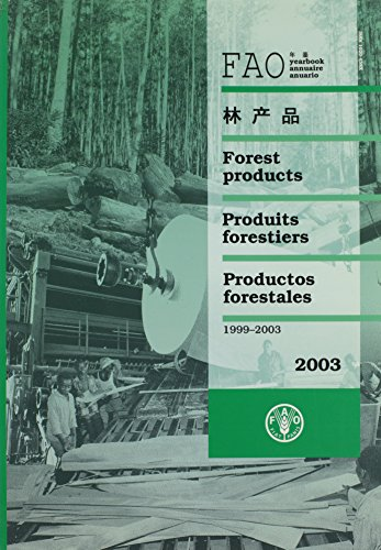 Yearbook of Forest Products 2003: Forest Products: Food and Agriculture