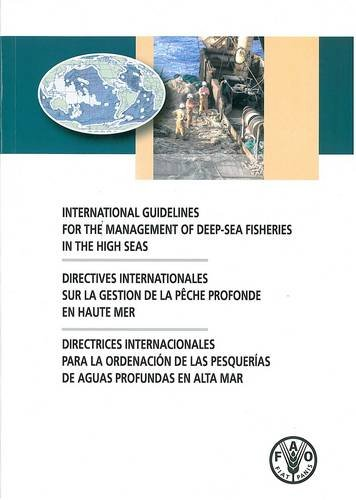 International Guidelines For the Management of Deep-Sea: Food and Agriculture
