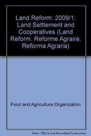 Land Reform 2009/1: Land Settlement and Cooperatives (Land Reform. Reforme Ag.