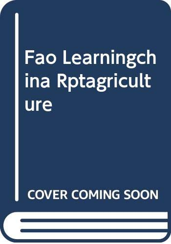 Fao Learningchina Rptagriculture: Food and Agriculture