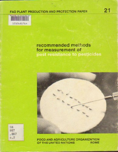 9789251008836: Recommended methods for measurement of pest resistance to pesticides (FAO plant production and protection papers)
