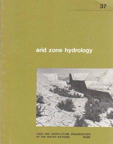 Arid Zone Hydrology for Agricultural Development