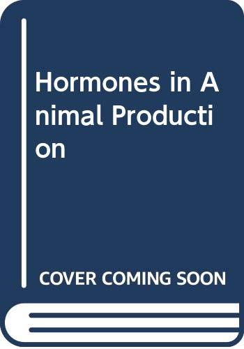 9789251012130: Hormones in Animal Production (FAO animal production and health paper)