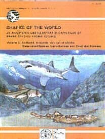 FAO Species Catalogue: Sharks of the World: Food and Agriculture
