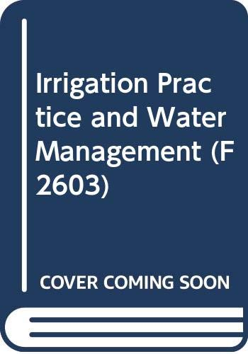Irrigation Practice and Water Management (Fao Irrigation: Doneen, Lloyd David