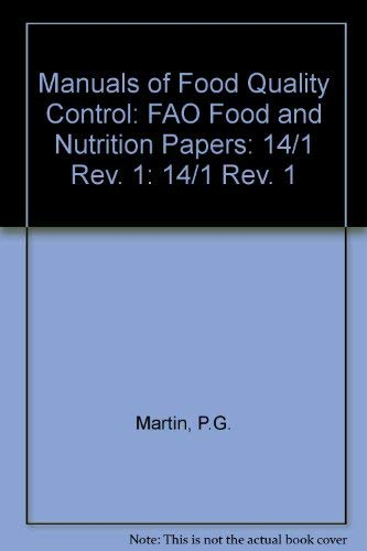 Manuals of Food Quality Control, No 1: Martin, P. G.,