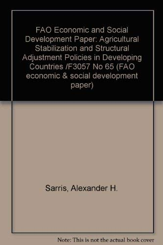 Agricultural Stabilization and Structural Adjustment Policies in Developing Countries (Fao Economic...
