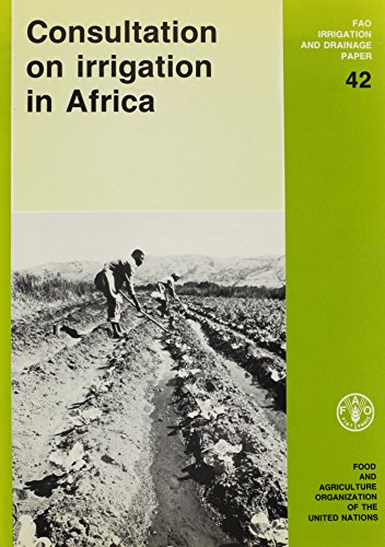 9789251025475: Consultation on Irrigation in Africa (FAO IRRIGATION AND DRAINAGE PAPER)