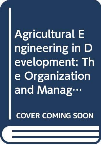 9789251027004: Agricultural Engineering in Development: The Organization and Management of Replacement Parts for Agricultural Machinery Vol. 2 (Fao Agricultural Services Bulletin)