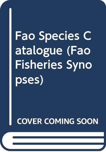 9789251028896: FAO Species Catalogue (FAO Fisheries Synopses) (v. 10)