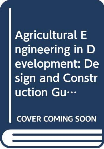 9789251029565: Agricultural Engineering in Development: Design and Construction Guidelines for Village Stores (FAO Agricultural Services Bulletin)