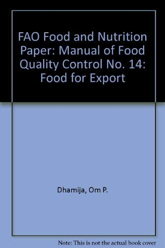 Manual of Food Quality Control: Food for: Dhamija, Om P.,