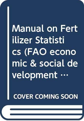 Manual on Fertilizer Statistics (FAO economic &: n/a