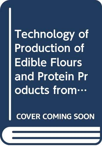 9789251031186: Technology of Production of Edible Flours and Protein Products from Soybeans (Fao Agricultural Services Bulletin) (No 97)