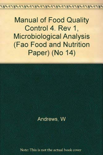 Manual of Food Quality Control 4. Rev: Dr. W. Andrews