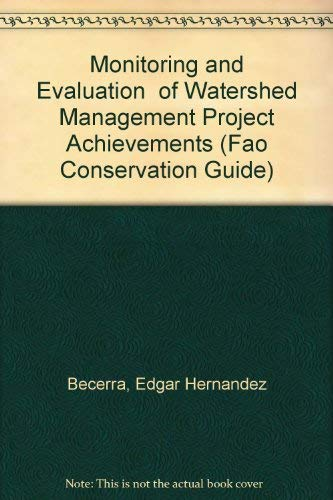 Monitoring and Evaluation of Watershed Management Project: Becerra, Edgar Hernandez