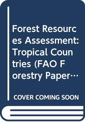 Forest Resources Assessment 1990: Tropical Countries (FAO: Food and Agriculture
