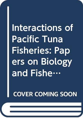 Interactions of Pacific Tuna Fisheries: Papers on: R. S. Shomura,