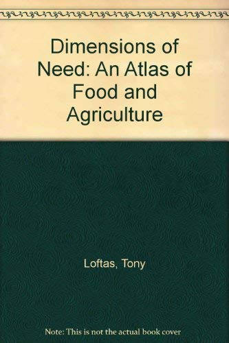 9789251037379: Dimensions of Need: An Atlas of Food and Agriculture