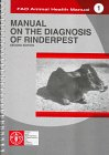 Manual on the Diagnosis of Rinderpest (Fao Animal Health Manual, No 1)