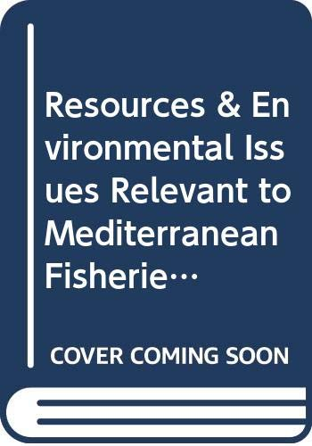 Resources & Environmental Issues Relevant to Mediterranean: Food and Agriculture