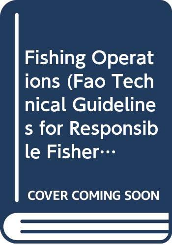9789251039144: Fishing Operations (Fao Technical Guidelines for Responsible Fisheries, 1)